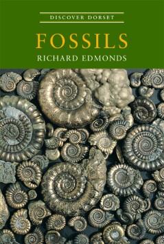 Discover Dorset FOSSILS Richard Edmonds