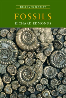 Discover Dorset FOSSILS Richard Edmonds