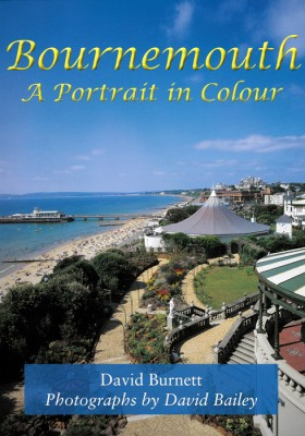 Bournemouth A Portrait in Colour David Burnett The Dovecote Press