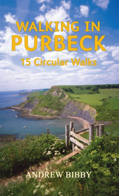 WALKING IN PURBECK Andrew Bibby The Dovecote Press