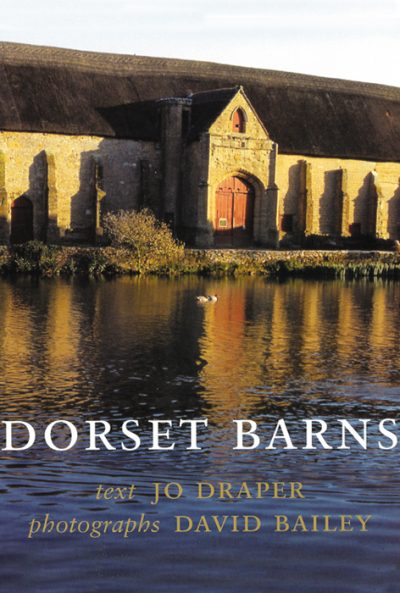 DORSET BARNSJo Draper, Photographs by David Bailey