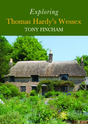 Exploring Thomas Hardy's Wessex front cover for website