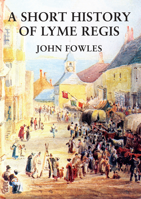 Short History of Lyme Regis John Fowles The Dovecote Press