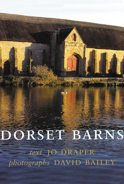 DORSET BARNSJo Draper, Photographs by David Bailey
