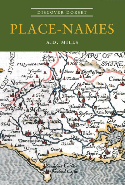 Discover Dorset PLACE NAMES A.D. Mills The Dovecote Press