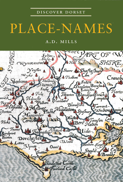 Discover Dorset PLACE NAMES A.D. Mills The Dovecote Press